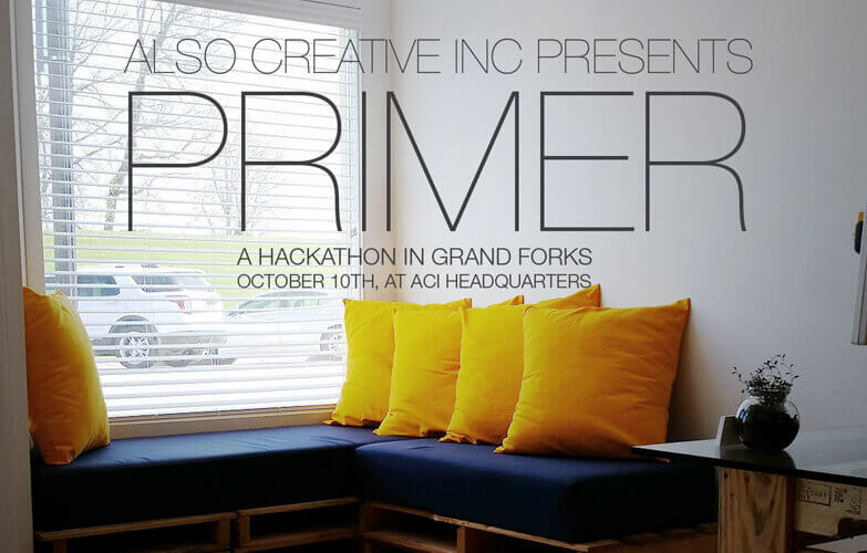 ACI Presents… PRIMER: A Hackathon in Grand Forks